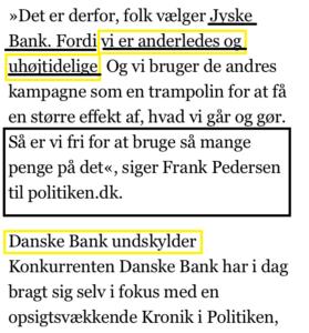 Jyske bank undskylder ikke fordi det er en anderledes bank, det ved vi godt