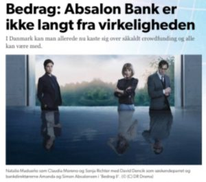 Bedraget 2. Ikke så langt fra virkelighedens verden, tænker på jyske bank og vores historie om at blive taget i røven af en stor dansk bank