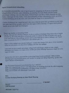 25-8 Jyske Bank Hvor mange opslag skal vi lægge noget op om den forbryderiske jyske bank, vi håber at tage fejl, for den Store Dansk Bank som jyske bank har vel ikke overtrådt straffelovens bestemmelser, eller har de, og så forsøger at skjule det, ved i retssag at bruge usande oplysninger. Hvis det er forkert så tal med jeres kunde, således vi kan rette misforståelsen, og slette det som måtte være usandt, :-) Vi har fremlagt vores beviser mod Jyske Bank, har jyske bank intet som banken vil tale med deres kunde Storbjerg Erhverv om. ! Hvad skal der til før jyske bank, vil tale om de forhold, sagen mod jyske bank virkelig handler om, selv jeres ansatte tænker vel deres, er der noget om det. :-( Er Jyske Bank virkelig, den hæderliger ærlige og åbne bank, som overholder alle regler og love, ligesom Jyske Banks medarbejder påstår igen og igen. Og som Jyske bank skriver i deres fundament, at jyske bank har sunde værdier. men det er da så forkert, at lyve, for at skuffe i rettsforhold. :-) Og nej vi er ikke sure på nogle af de flinke medarbejdere i jyske bank. Det er er jo i ledelsen og bestyrelsen, man beslutter og godkender, at Jyske Bank skal fortsætte med at fastholde en rentesikring, som ikke er aftalt, Og det er ledelsen som beslutter, at Jyske Bank skal hæver renter af den gæld Jyske Bank selv har krævet betalt, uanset om der findes en rentesikring eller ikke, skrev ellers til advorkat Morten Ulrik Gade maj 2017 og bad Jyske Bank lade være. Ligesom det er en ledelses beslutning, at jyske bank vælger at fortsætte med at lyve et lån på 4.328.000 kr. hjemtaget et lån som slet ikke findes, og aldrig har eksistert. Der var ikke engang et gyldigt tilbud, da Jyske bank besluttersig for at tinglyse gæld for 4.328.000 kr. til Nykredit. :-) Er det bare en eller mange misforståelser, som jyske bank ikke lige har fået talt om i bestyrelsen, og som derfor gør at sagen vokser strafferetligt, ?. :-) Hvorfor skal kunder laddes i u-vished, om de har ret, hvis jyske bank ikke har ove