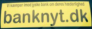 Det handler om hæderlighed og jyske bank Læs mere på banknyt