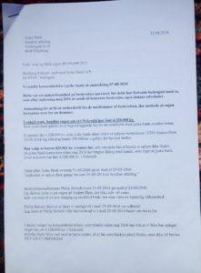 1. Brev til jyske bank 22-08-2018 med kopi af brev fra 07-08-2018 da dette heller ikke er besvaret da bankens bestyrelse heller ikke har svaret på henvendelse 07-08-2018 Kunden har i et sidste desperat forsøg for at få kontakt med jyske bank, er for at få stoppet bankens svig forretning i mod dem, Derfor anmoder bestyrelsen om at indrømme eller holde fast i at Koncernledelsen intet forkert har udsat kunde for, og dermed tvinger kunde at lade sagen fortsætte i retten. en sag som faktisk handler om jyske bank hæderlighed, og evne til at svare sandt