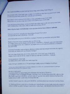 2. Brev til jyske bank 22-08-2018 med kopi af brev fra 07-08-2018 da dette heller ikke er besvaret da bankens bestyrelse heller ikke har svaret på henvendelse 07-08-2018 Kunden har i et sidste desperat forsøg for at få kontakt med jyske bank, er for at få stoppet bankens svig forretning i mod dem, Derfor anmoder bestyrelsen om at indrømme eller holde fast i at Koncernledelsen intet forkert har udsat kunde for, og dermed tvinger kunde at lade sagen fortsætte i retten. en sag som faktisk handler om jyske bank hæderlighed, og evne til at svare sandt