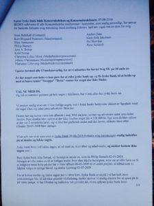 3. Brev til Jyske banks koncernledelse 07-08-2018 Dette er ikke besvaret og derfor gensendt med brev. 22-08-2018 Jyske banks koncernledelse har ikke givet antydning om at ville stoppe med at besvige kunde i banken, således fortsætter jyske bank 03-09-2018 at fastholde rentenbytten af 16-07-2008 på et lån på 4.328.000 kr. som kunden siger ikke findes, og som jyske bank nægter at bevise over for kunde virkelig findes optaget.