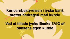 Den Danske Bank JYSKE BANK taget med hånden i #kagedåsen JYSKE BANK snød kunde og bedrager kunde for millioner, bestyrelsen sørger selv for at bedrageri imod kunde ikke opklares og stoppes, på trods af bestyrelsens viden om bedrageri / svig Se mere på www.banknyt.dk Del 1. http://banknyt.dk/opslag-20-08-2018-fb/ Del 2. http://banknyt.dk/opslag-20-08-2018-facebook-del-2/ - DEN DANSKE BANK, JYSK EBANK UNDERSØGES FOR § 279. For #bedrageri § 280. For #mandatsvig § 281. For #afpresning § 282. For #åger § 283. For #skyldnersvig Kunden er ikke i tivl, bankens ledelse ved DIRIKTØR Anders Dam bevidst og uhæderligt har valgt at fortsætte bedrageri i mod kunde, et bedrag det har forgået siden 2008 / 2009 til mindst 1 septemper 2018 Men jyske bank ønsket ikke dialog, derfor har kunde og den samlede familie skrævet til deres advokat VI ØNSKER EN DOM Med sigte på at jyske bank dømmes for bedrageri, og Jyske Banks koncern bestyrelse gøres personlig ansvarlig for det bedrageri de har kendt til, mindst siden april 2016 - Svig af en vis grovere karakter er kriminaliseret i en række forbrydelser. Den mest almindelige svigsforbrydelse er bedrageri. Svig kan bestå i, at forhold forties at der siges noget urigtigt mod bedre vidende. Flere af Jyske Banks afdelinger, lige som flere personer har været sammen om dette her svig mod bankkunde Kunde tilbyder stadig at gennemgå sagen med jyske bank og deres advokater Lund Elmer Sandager På trods at kunde har taget jyske Banks advokater, og dermed jyske bank for at lyve processuelt for retten :-) Problemet i jyske bank er at bedraget er udført udspekuleret ved hjælp af flere ansatte Ansat i flere afdelinger, men som nu styres fra bestyrelsen Vestergade i Silkeborg Et #bedrageri som den samlede koncern ledelse ikke tager afstand fra, og derfor støtter bestyrelsen fortsat bedrageri af lille #virksomhed :-) #Bestyrelsen i #jyskebank #SvenBuhrkall #KurtBligaardPedersen #RinaAsmussen #PhilipBaruch #JensBorup #KeldNorup #ChristinaLykkeMunk #JohnnyChris