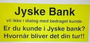 Du kan blive den næste jyske bank udsætter for samme svindel som banken udsætter os for. / Se TIDSLINJEN her KLIK PÅ BILLED OPDATERES